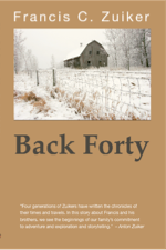 Cover image of Back Forty, by Francis C. Zuiker